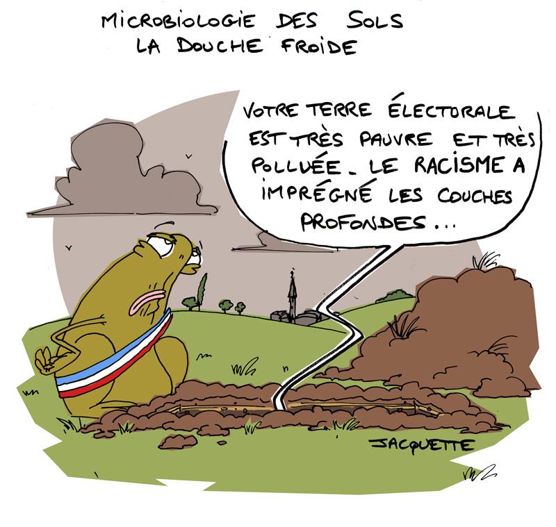 le crapaud - robert fiess - nicolas jacquette - microbiologie des sols - elections